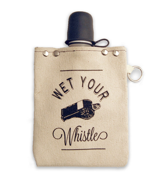 Wet Your Whistle - Canvas Flask 240ml