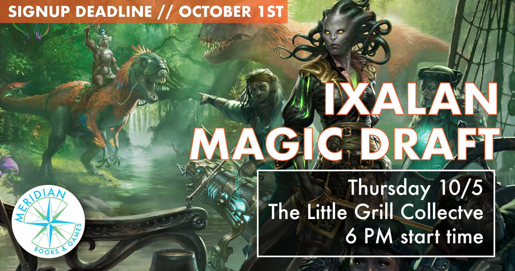 Ixalan Magic Draft 10/5