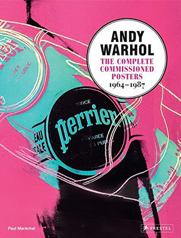 Andy Warhol: The Complete Commissioned Posters
