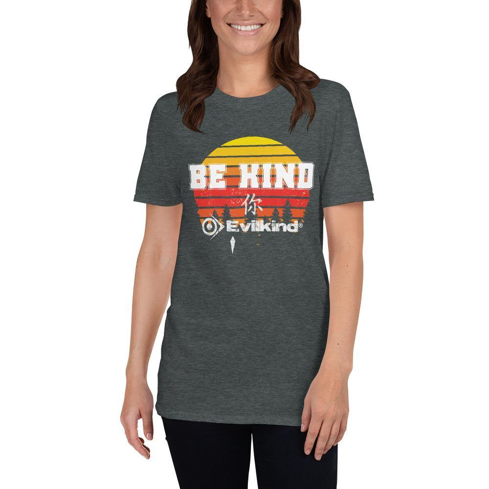 Be Kind You Evilkind® Short-Sleeve Unisex T-Shirt