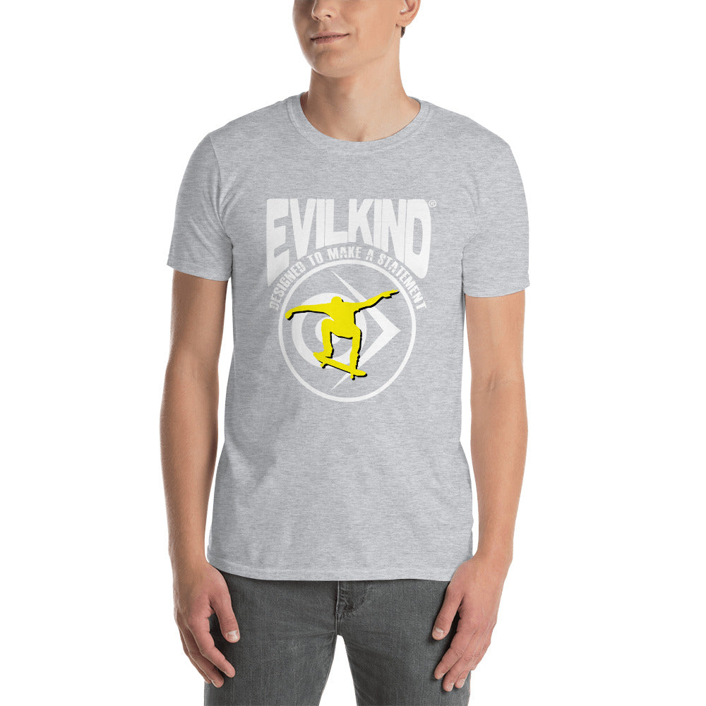 Evilkind® Skateboarding - Designed to Make a Statement - Short-Sleeve Unisex T-Shirt - Evilkind