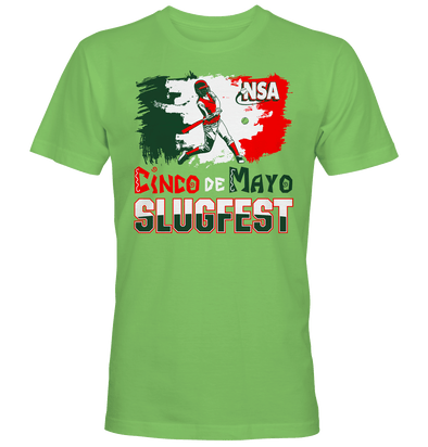 2019 NSA Cinco De Mayo Slugfest Fastpitch Tournament T-Shirt