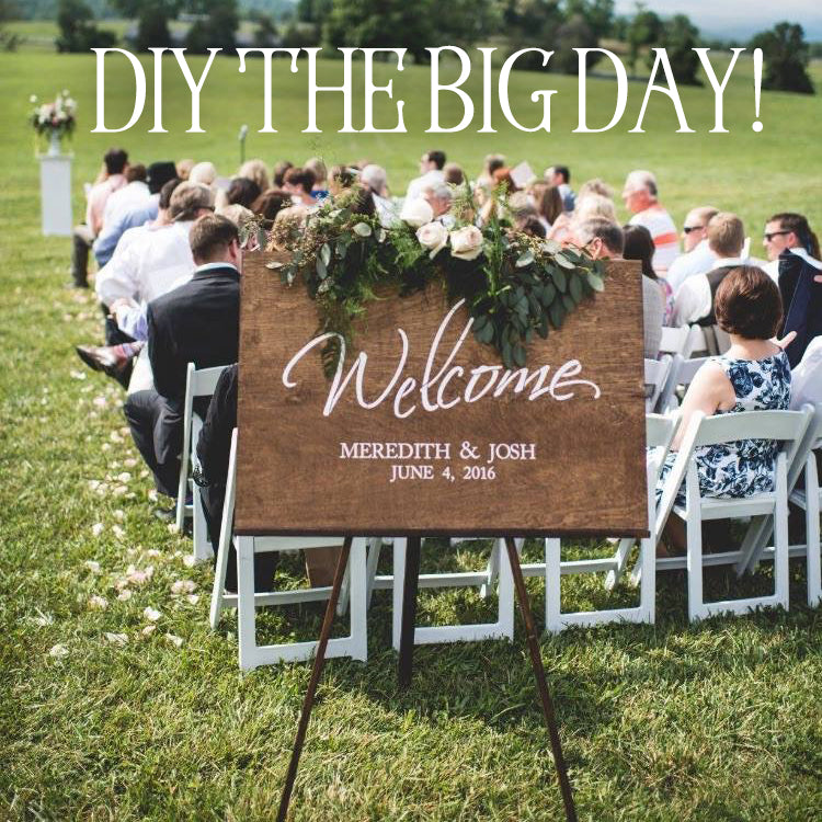 DIY Your Big Day!