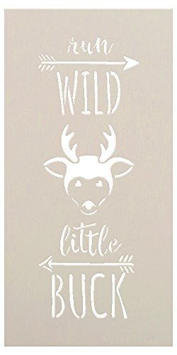 "Run Wild Little Buck - Tall Woodland - Word Art Stencil - 5"" x 10"" - STCL1763_1 - by StudioR12"