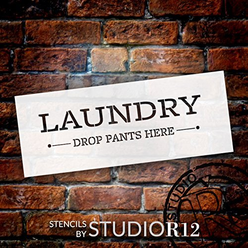 "Laundry Drop Your Pants Here - Simple - Word Stencil - 16"" x 5"" - STCL1860_1 - by StudioR12"