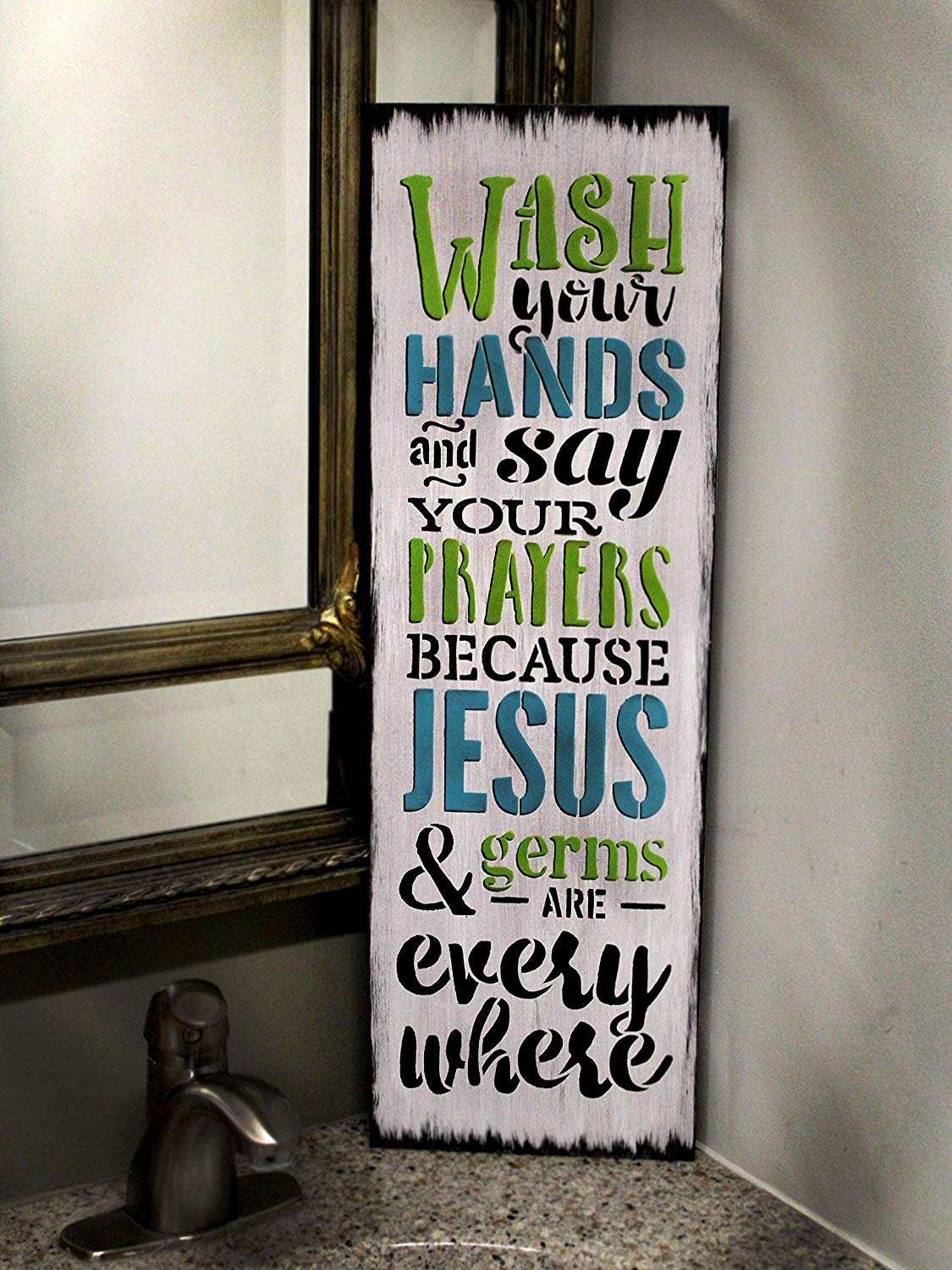 Wash Your Hands Say Your Prayers - Jesus & Germs are Everywhere Stencil by StudioR12 | Reusable Mylar Template | Use to Paint Wood Signs - Childs Room - DIY Home Faith Decor - Select Size
