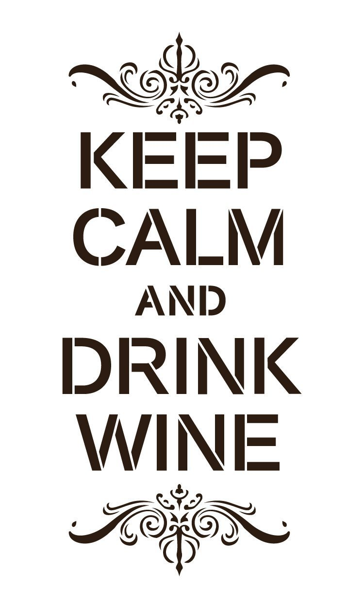 "Keep Calm and Drink Wine - Word Art Stencil - 9"" x 15"" - STCL1325_2 by StudioR12"