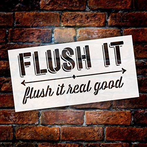 Bathroom Humor Flush It Real Good Stencil by StudioR12 | Wood Sign | Word Art Reusable | Cabin Wall | Painting Chalk Mixed Multi-Media | DIY Home - Choose Size