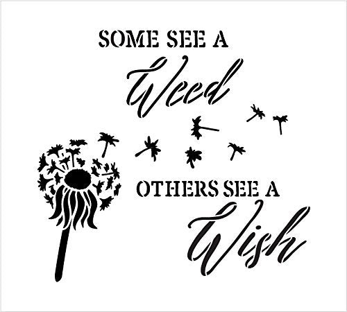 "Some See A Weed Others See A Wish Word Stencil by StudioR12 - Dandelion Art Reusable Mylar Template | Painting, Chalk, Mixed Media | DIY Decor - STCL2187 - SELECT SIZE (20"" x 19"")"