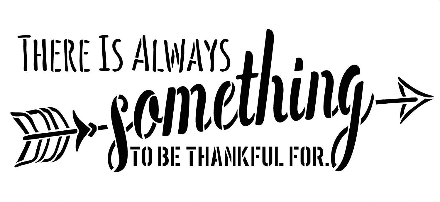 Always Something Thankful with Arrow Stencil by StudioR12 | Wood Signs | Word Art Reusable | Family Dining Room | Painting Chalk Mixed Media Multi-Media | DIY Home - Choose Size