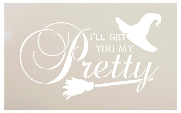 I'll Get You My Pretty - Broom & Hat Stencil by StudioR12 | Reusable Mylar Template | Use to Paint Wood Signs - Pallets - DIY Halloween Decor - Holiday - Select Size