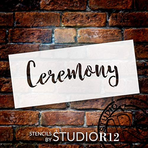 Wedding Sign Word - Ceremony - Rustic Script Stencil by StudioR12 | Reusable Mylar Template | Use to Paint Wood Signs - Pallets - Pillows - DIY Wedding Decor - Select Size