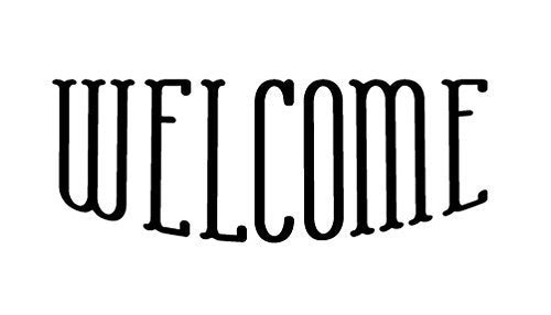 "Welcome - Word Stencil - Skinny Cafe - 5 1/2"" x 2"""