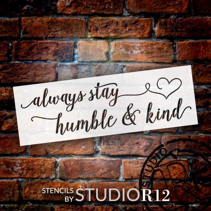 Art Stencils,   			                 Christian,   			                 Faith,   			                 heart,   			                 Heart shape,   			                 Humble,   			                 Inspiration,   			                 Inspirational Quotes,   			                 Kind,   			                 Quotes,   			                 Sayings,   			                 Stencils,   			                 Studio R 12,   			                 StudioR12,   			                 StudioR12 Stencil,   			                 Template,