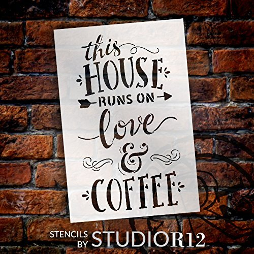 "This House Runs On Love and Coffee - Word Stencil - 12"" x 18"" - STCL1659_3 - by StudioR12"
