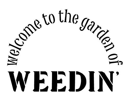 Garden of Weedin Stencil by StudioR12 | Fun Outdoor Garden Word Art - Medium 11 x 8.5-inch Reusable Mylar Template | Painting, Chalk, Mixed Media | Use for Crafting, DIY Home Decor - STCL306_1