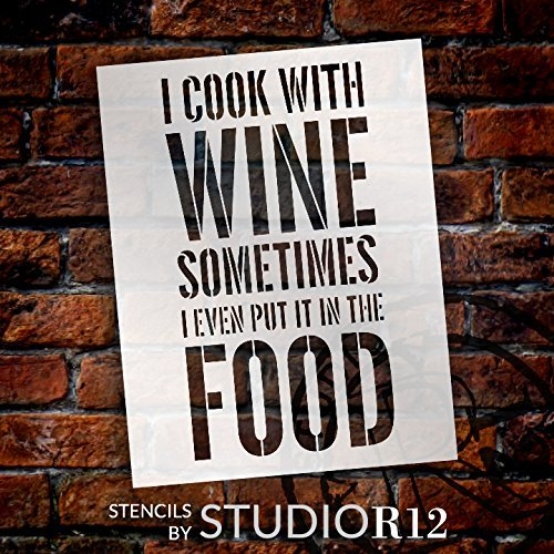 I Cook With Wine Stencil by StudioR12 | Foodie & Wine Word Art - Large 12 x 16-inch Reusable Mylar Template | Painting, Chalk, Mixed Media | Use for Wall Art, DIY Home Decor - STCL1338_2
