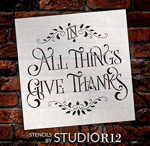 in All Things Give Thanks Stencil by StudioR12| Reusable Word Template for Painting on Wood | DIY Home Decor Thanksgiving Signs | Fall Autumn | Faith Inspiration | Mixed Media |Select Size (9