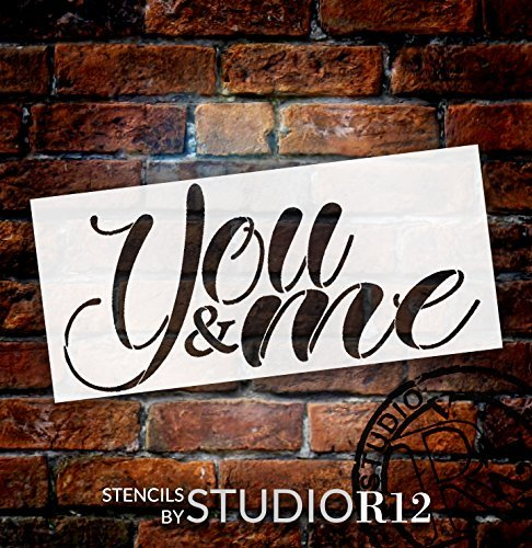 "You & Me Stencil by StudioR12 | Reusable Mylar Template | Use to Paint Wood Signs - Pallets - Pillows - DIY Romantic Couples Decor - Select Size (16"" x 7"")"