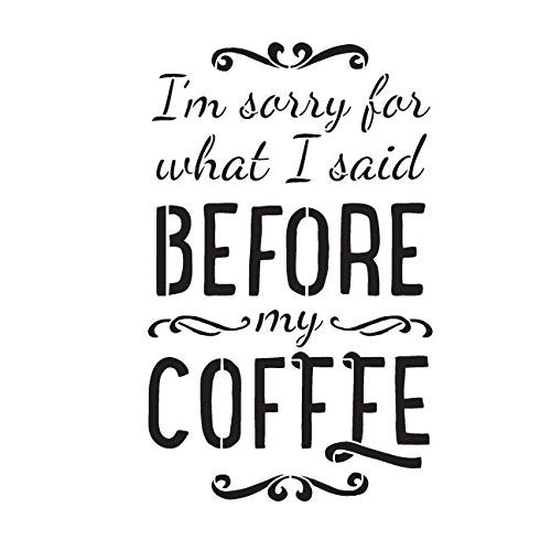 I'm Sorry Stencil by StudioR12 | Vintage Coffee Word Art - Small 6 x 6-inch Reusable Mylar Template | Painting, Chalk, Mixed Media | Use for Journaling, DIY Home Decor - STCL835_1