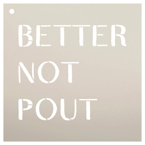 Better Not Pout Stencil by StudioR12 | Reusable Mylar Template | Use to Paint Wood Signs - Pallets - Pillows - DIY Christmas Santa Decor - Select Size