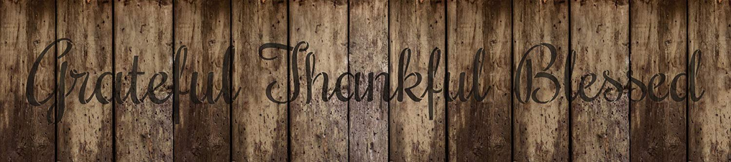 Grateful Thankful Blessed Stencil by StudioR12 | Reusable Mylar Template | Farmhouse Style - Use to Paint Wood Signs - Wall Art - Pallets - T-Shirts - DIY Home Decor - Select Size