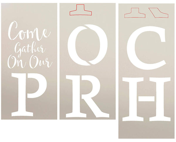 Come Gather On Our Porch Tall Stencil by StudioR12 | 3 Piece | DIY Large Vertical Welcome Home Decor for Front Door or Entryway | Craft & Paint Farmhouse Wood Leaner Signs | Reusable Mylar | Size 6ft | STCL2612