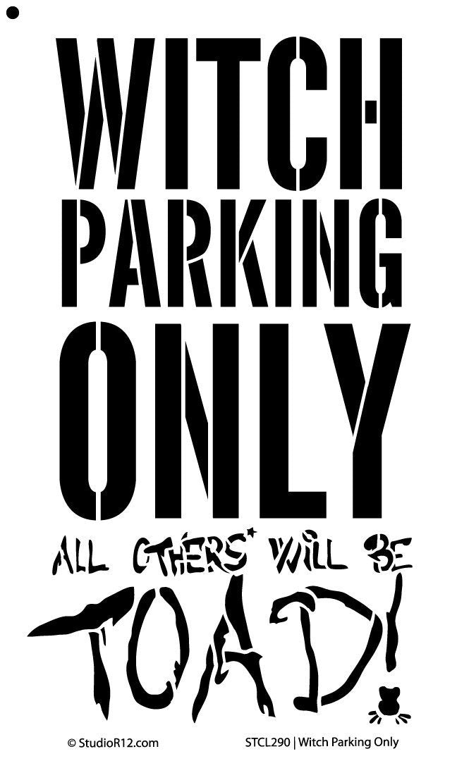 "Word Stencil - Witch Parking Only - 7""x12"""