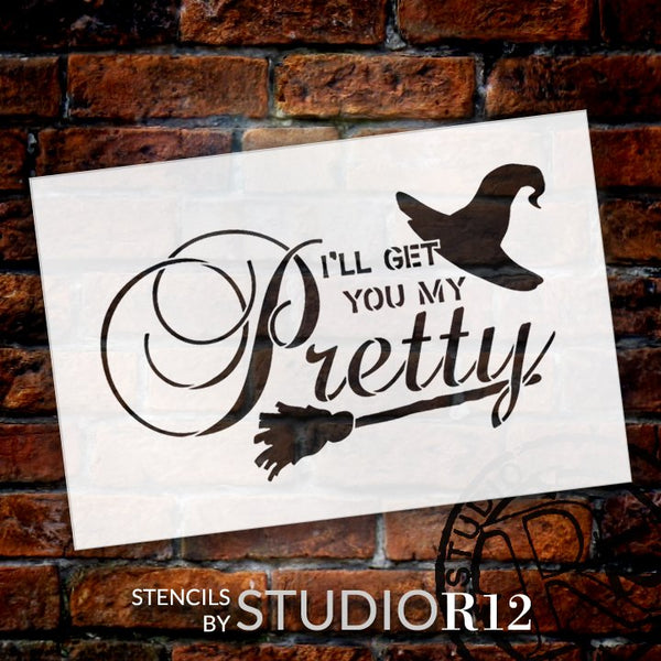 I'll Get You My Pretty - Broom & Hat Stencil by StudioR12 | Reusable Mylar Template | Use to Paint Wood Signs - Pallets - DIY Halloween Decor - Holiday - Select Size | STCL2197