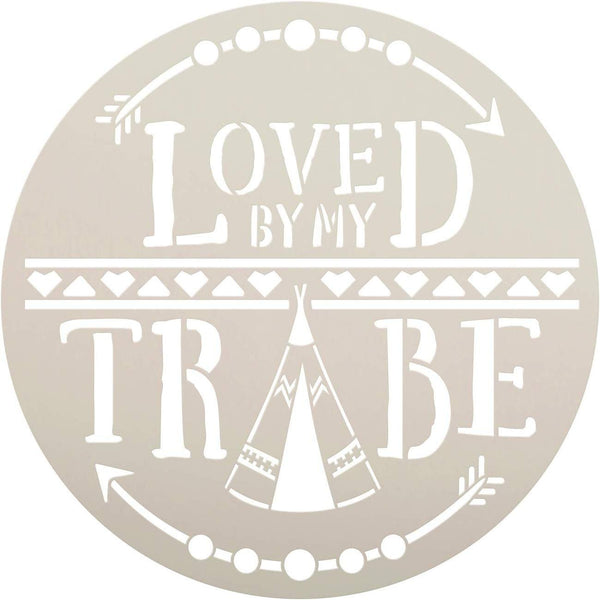 Loved by My Tribe Round Stencil with Arrow & Teepee by StudioR12 | DIY Tribal Pattern Family Boho Home Decor | Craft & Paint Wood Signs | Reusable Mylar Template | Select Size