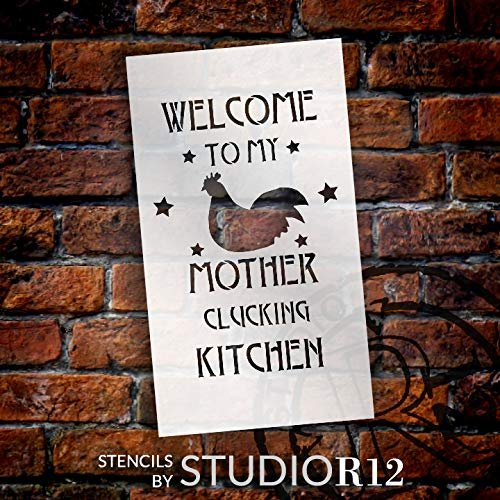 Welcome to My Mother Clucking Kitchen - Chicken Stencil by StudioR12 | Reusable Mylar Template | Use to Paint Wood Signs - Pallets - Banners - DIY Country Kitchen Decor - Select Size
