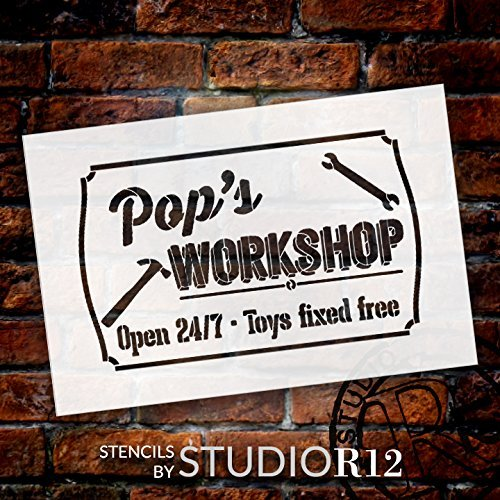 "Pop's Workshop - Open 24/7 Sign Stencil by StudioR12 | Reusable Mylar Template | Use to Paint Wood Signs - Pallets - DIY Grandpa Or Dad Gift - Select Size (16"" x 10"")"