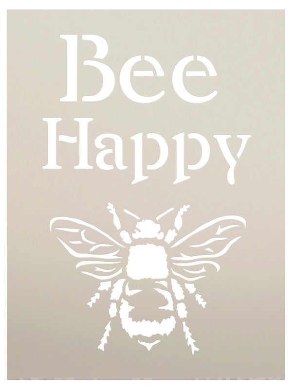 Bee Happy Stencil by StudioR12 | Fun Spring Garden Word Art - Reusable Mylar Template | Painting, Chalk, Mixed Media | Use for Crafting, DIY Home Decor - SELECT SIZE