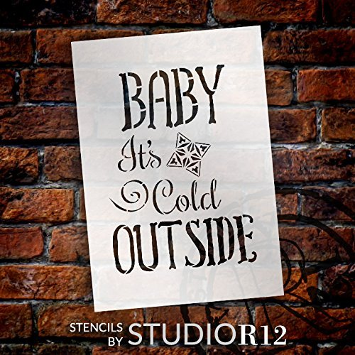 "Baby It's Cold Outside - Funky - Word Art Stencil - 12"" x 16"" - STCL2088_3 - by StudioR12"