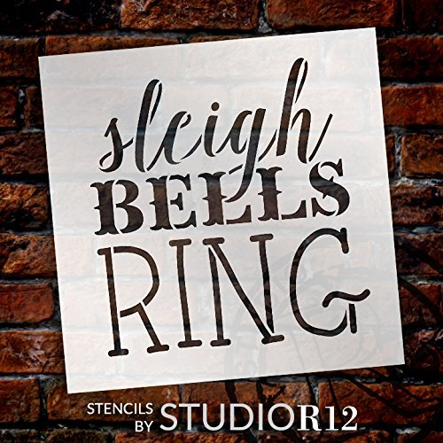 "Sleigh Bells Ring Stencil by StudioR12 | Rustic Vintage Christmas Word Art - Reusable Mylar Template | Painting, Chalk, Mixed Media | Use for Journaling Home Decor - STCL1408 … SELECT SIZE (6"" x 6"")"
