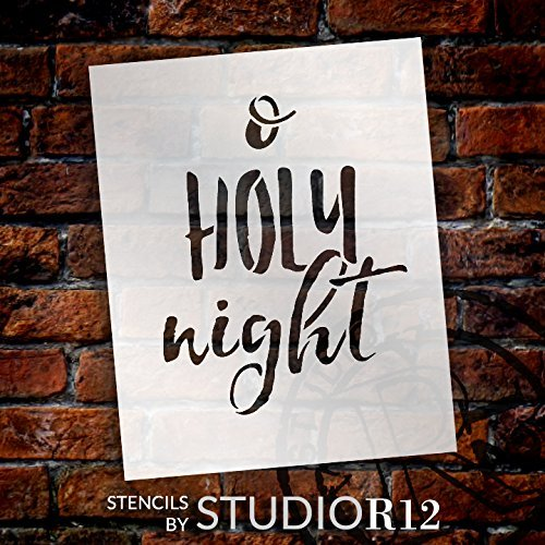 O Holy Night Stencil by StudioR12 | Rustic Cursive Christmas Carol Word Art - Mini 4 x 5-inch Reusable Mylar Template | Painting, Chalk, Mixed Media | Use for Journaling, DIY Home Decor - STCL1399_1