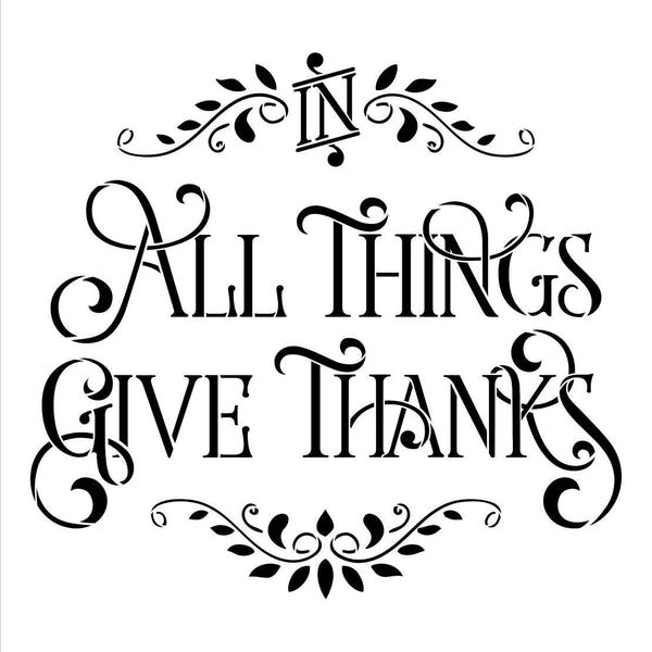 in All Things Give Thanks Stencil by StudioR12| Reusable Word Template for Painting on Wood | DIY Home Decor Thanksgiving Signs | Fall Autumn | Faith Inspiration | Mixed Media |Select Size | STCL2480