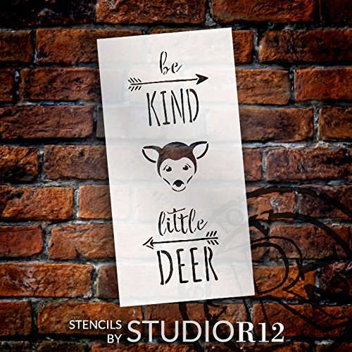 "Be Kind Little Deer - Tall Woodland - Word Art Stencil - 7"" x 14"" - STCL1764_2 - by StudioR12"