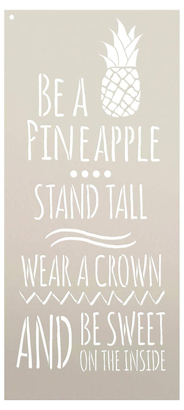 Be A Pineapple - Stand Tall Stencil by StudioR12 | Reusable Mylar Template | Use to Paint Wood Signs - DIY Home Decor - Select Size