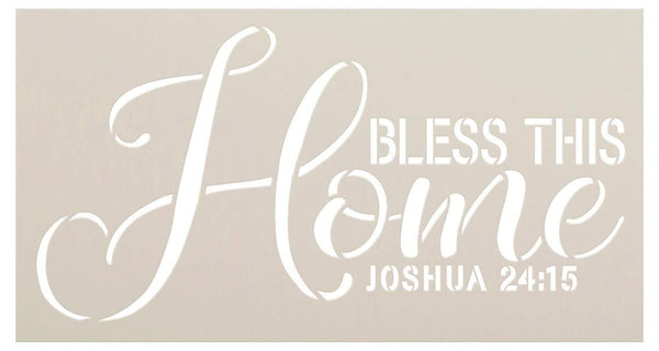 Bless This Home Joshua 24:15 Stencil by StudioR12 | Craft Christian Cursive Bible Verse | Paint Wood Sign | Reusable Mylar Template | DIY Porch Entryway Quotes Faith Family | Select Size