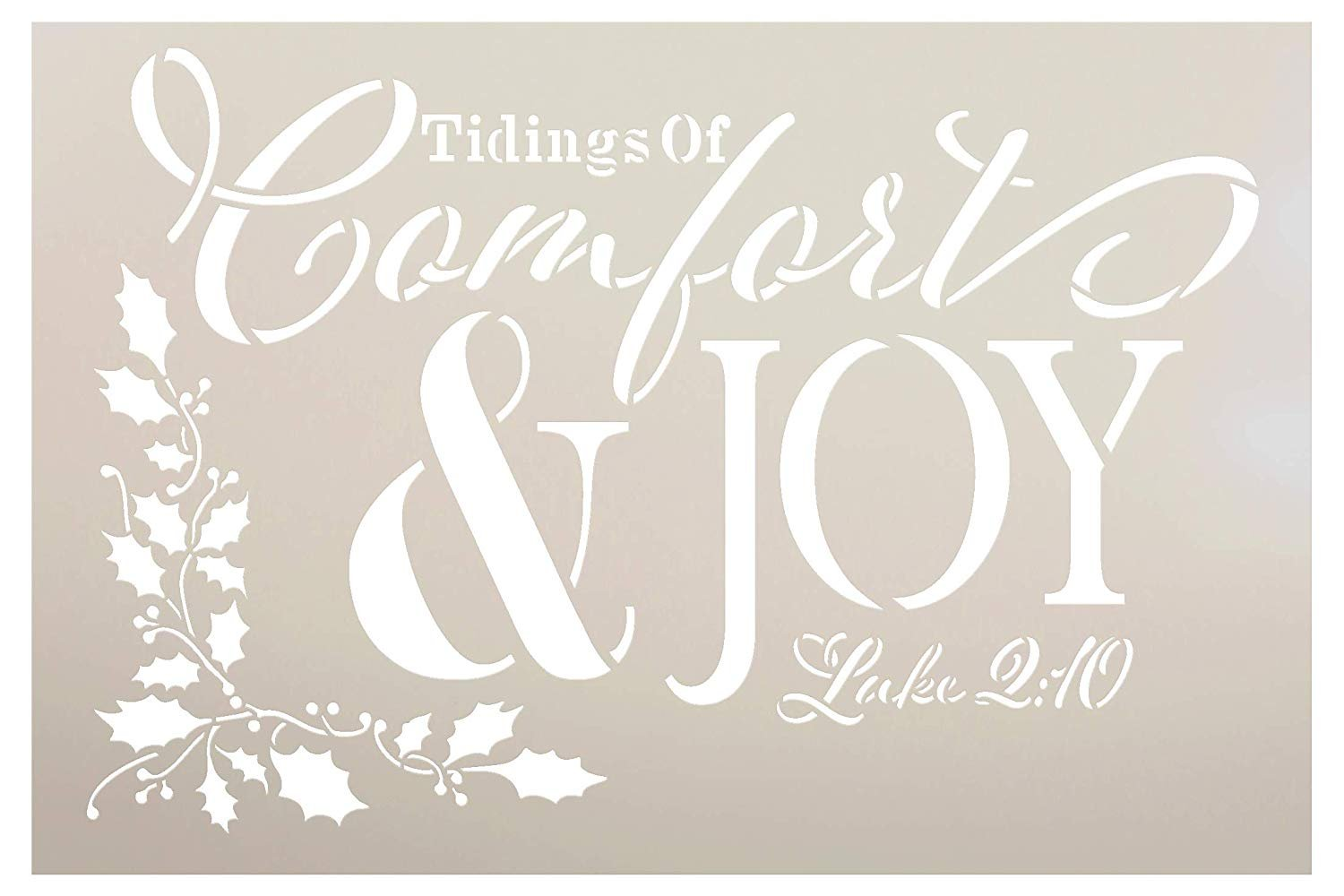 Tidings of Comfort & Joy Luke 2:10 Stencil by StudioR12 | Reusable Mylar Template Paint Wood Sign | Craft Rustic Christmas Scripture Home Decor | Holiday DIY Faith Gift Holly | SELECT SIZE