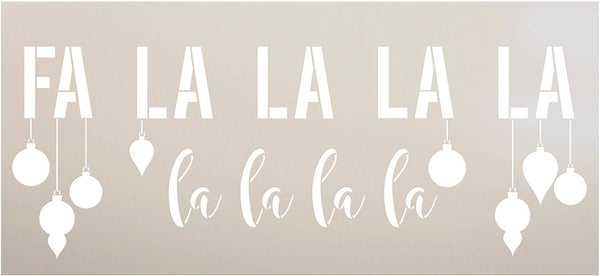 Fa La La La Stencil w/Hanging Ornaments by StudioR12 | DIY Christmas Song Lyric Home Decor | Script Holiday Winter Word Art | Craft & Paint Farmhouse Wood Signs | Mylar Template | Size (24 x 11 inch) | STCL3234_1