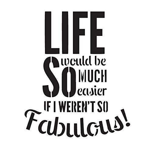 "If I Weren't So Fabulous - Word Stencil - 6"" x 6"" - STCL1118_1"