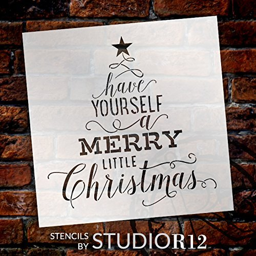 "Have Yourself A Merry Little Christmas - Tree Stencil by StudioR12 | Reusable Mylar Template | Use to Paint Wood Signs - Pallets - Pillows - DIY Christmas Home Decor - Select Size (17"" x 17"")"