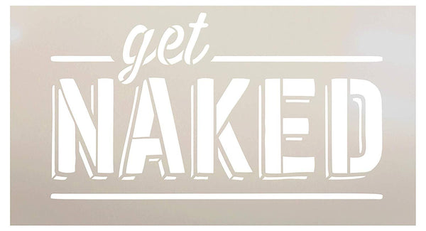 Bathroom Humor Get Naked Stencil by StudioR12 | Wood Sign | Word Art Reusable | Cabin Wall | Painting Chalk Mixed Multi-Media | DIY Home - Choose Size