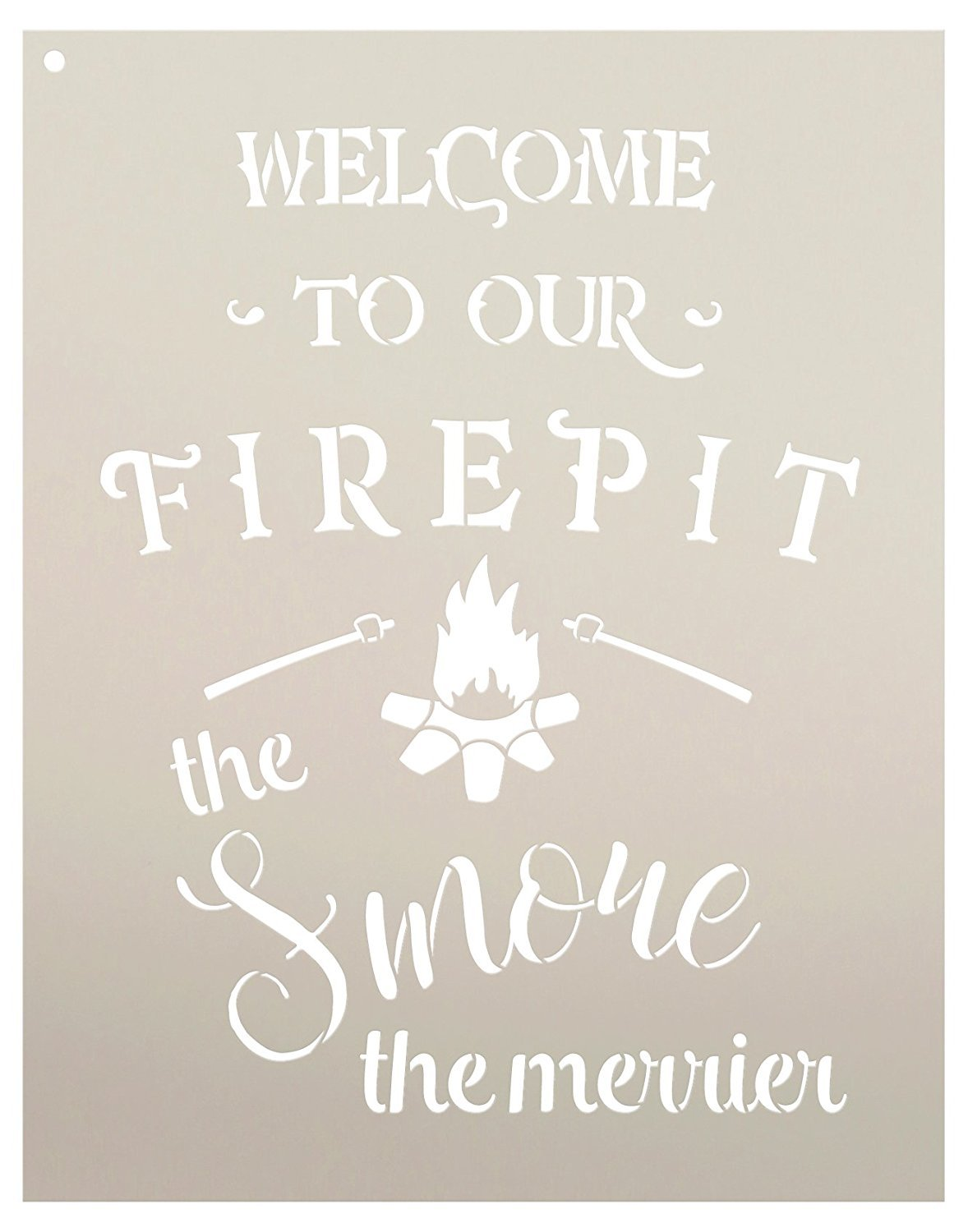 "Welcome to Our Firepit Stencil - The Smore The Merrier by StudioR12 | Reusable Mylar Template | Use to Paint Wood Signs - Wall Art - Pallets - DIY Rustic Home Decor - Select Size (13"" x 17"")"