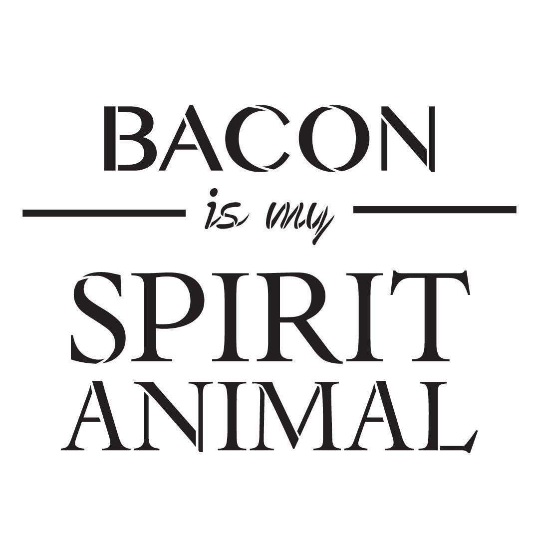 Bacon Is My Spirit Animal Stencil by StudioR12 | Breakfast Food Word Art - Reusable Mylar Template | Painting, Chalk, Mixed Media | Use for Wood Sign, Kitchen, Restaurant, DIY Home Decor