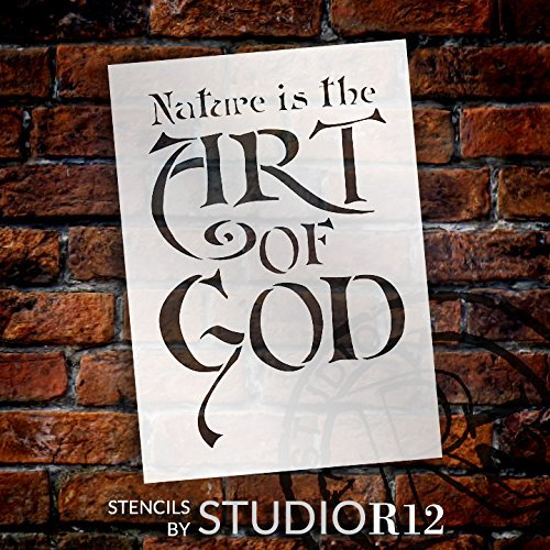 "Nature Is the Art of God - Word Stencil - 11 1/2"" x 15 1/2"" - STCL1330_3 by StudioR12"