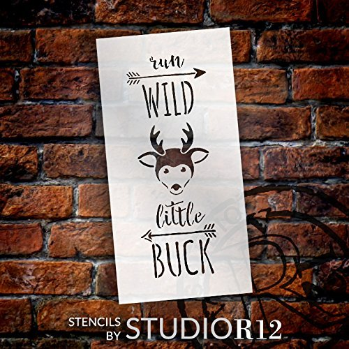 "Run Wild Little Buck - Tall Woodland - Word Art Stencil - 13"" x 26"" - STCL1763_5 - by StudioR12"