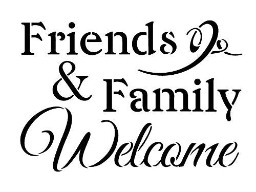 "Friends & Family Welcome Stencil by StudioR12 | Elegant Welcome Word Art - Reusable Mylar Template | Painting, Chalk, Mixed Media | Use for Crafting, DIY Home Decor - CHOOSE SIZE (12"" x 9"")"
